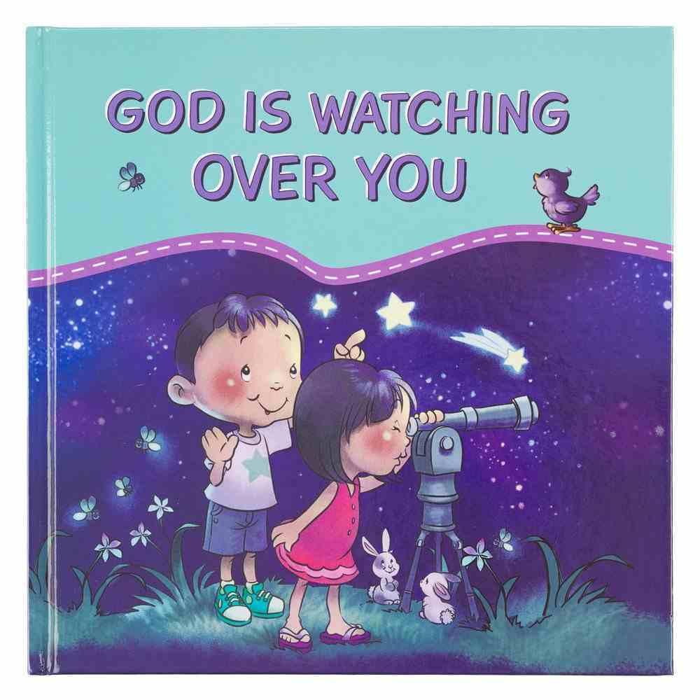God is Watching Over You Hardback