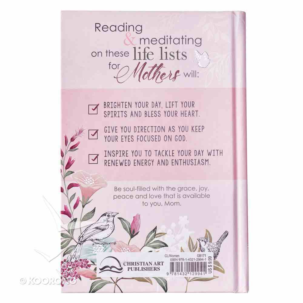 Life Lists For Mothers: 101 Grace-Filled Thoughts to Encourage a Mother's Heart Hardback