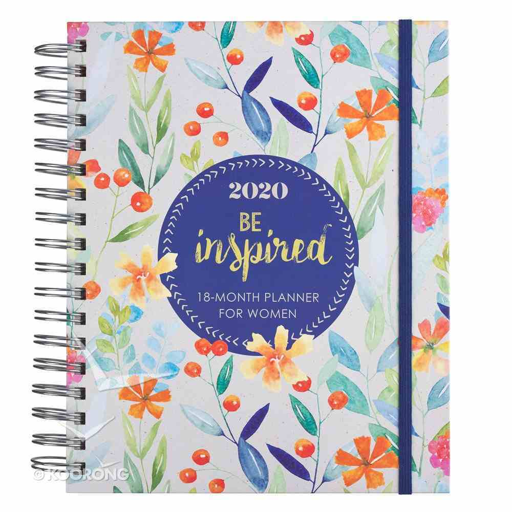 2020 18-Month Diary/Planner: Be Inspired, Orange Floral Spiral