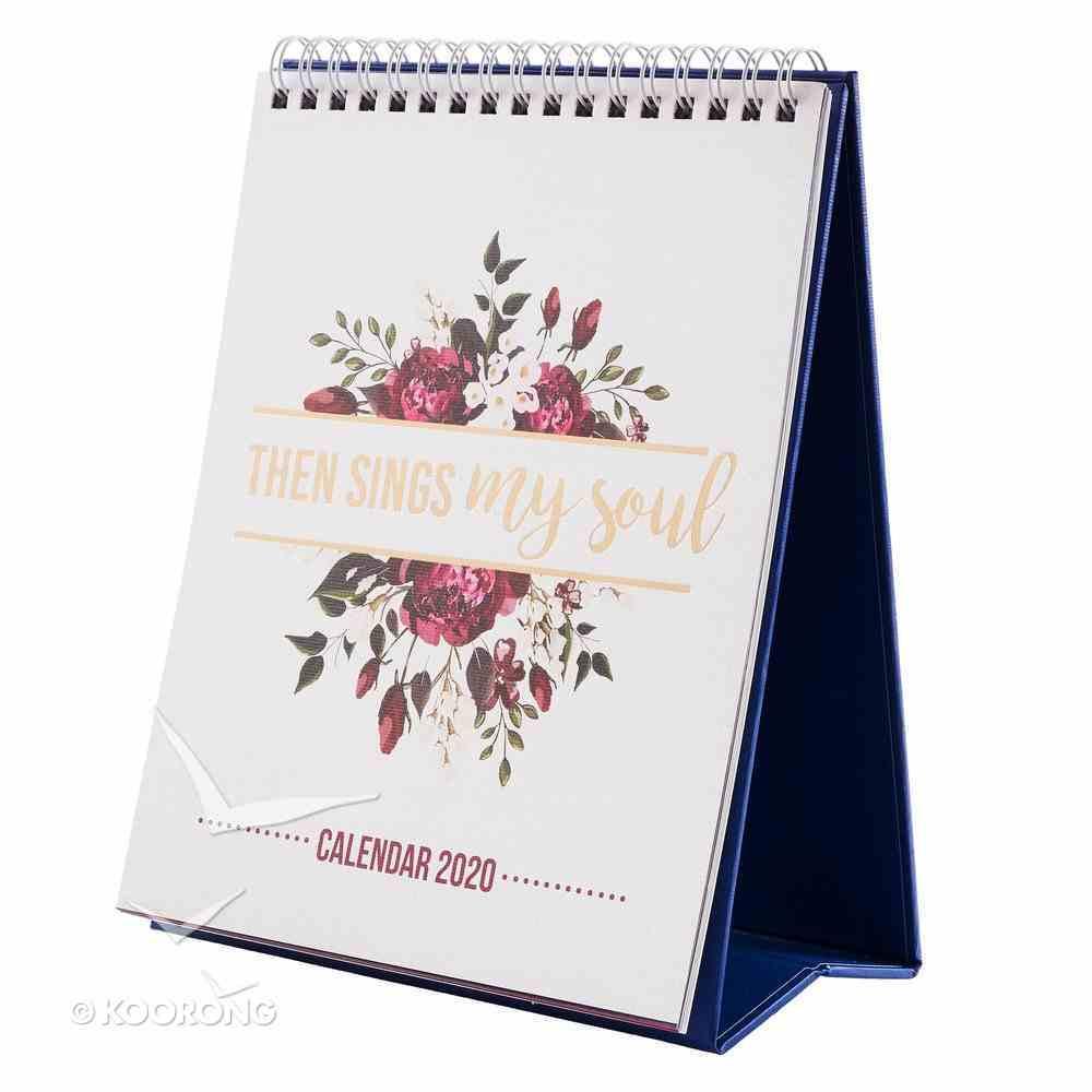 2020 12-Month Small Desktop Calendar: Then Sings My Soul, Floral Spiral