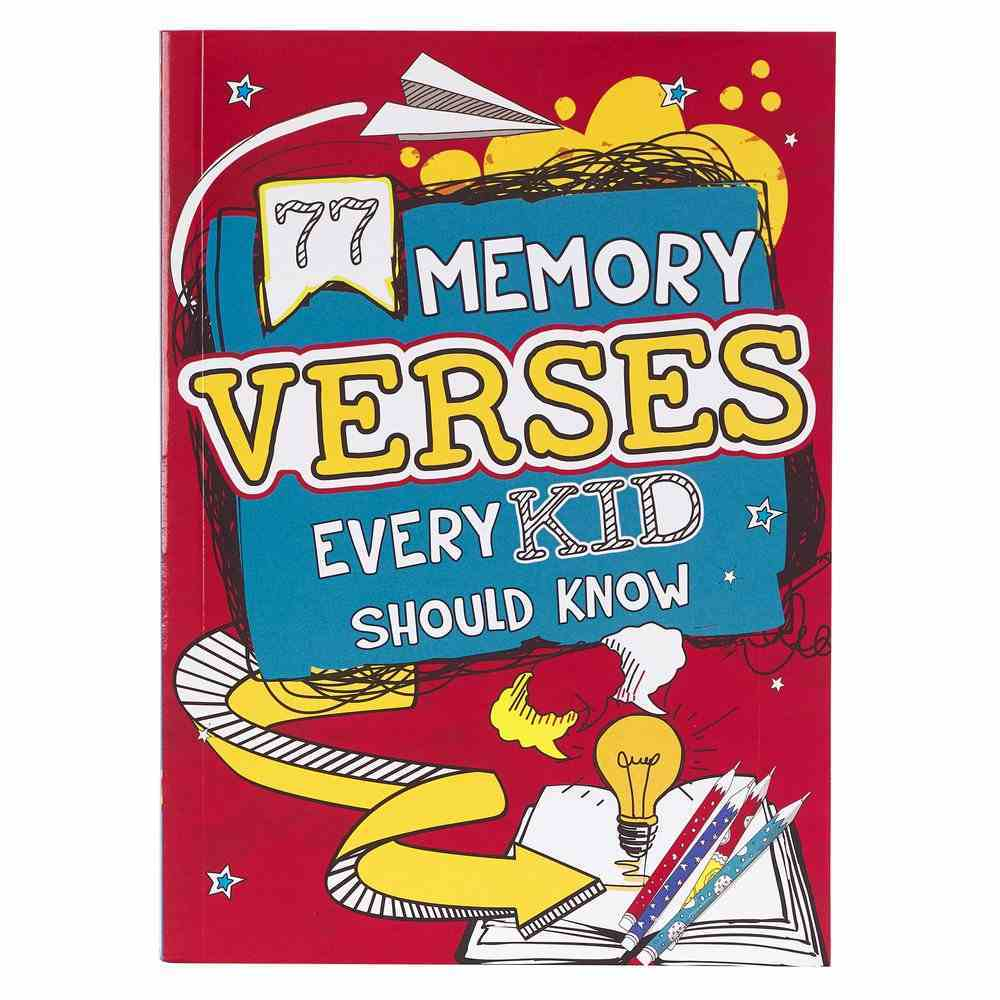 77 Memory Verses Every Kid Should Know: Read It. Write It. Color It. Paperback