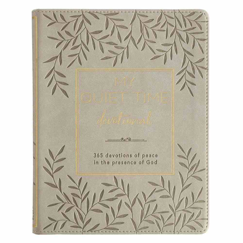My Quiet Time Devotional: A Year-Long Devotional Guiding Women to Experince Peace and Tranquillity in God's Presence (Leaf) Imitation Leather