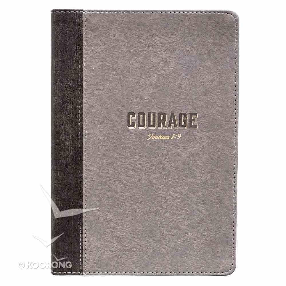 Journal: Courage Grey/Black, Slimline (Joshua 1:9) Imitation Leather