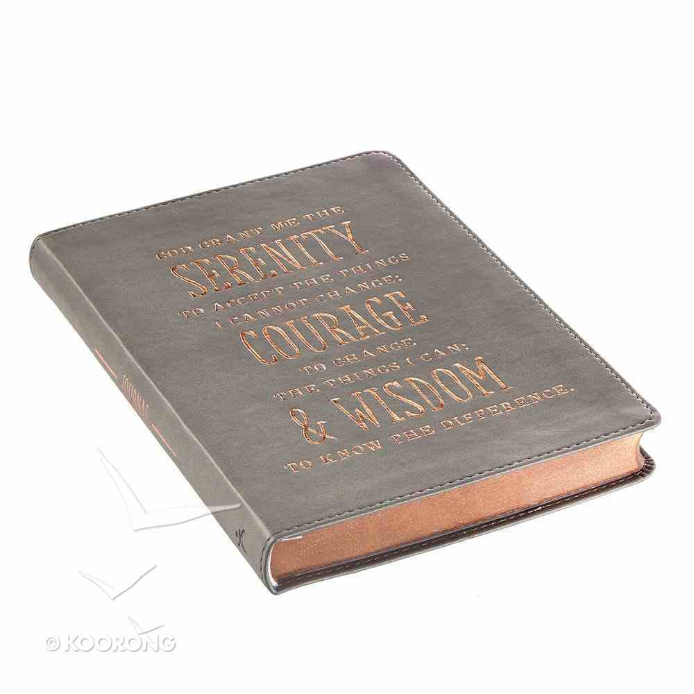 Classic Journal: Serenity, Courage & Wisdom, Grey/Gold Foiled Text Luxleather Imitation Leather