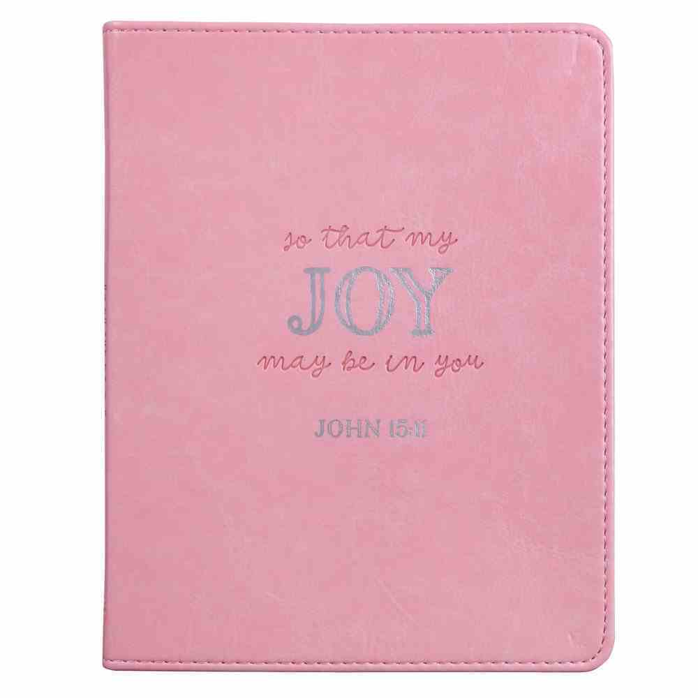 Journal: So That My Joy May Be in You Pink, Handy-Sized (John 15:11) (That Joy May Be In You Collection) Imitation Leather