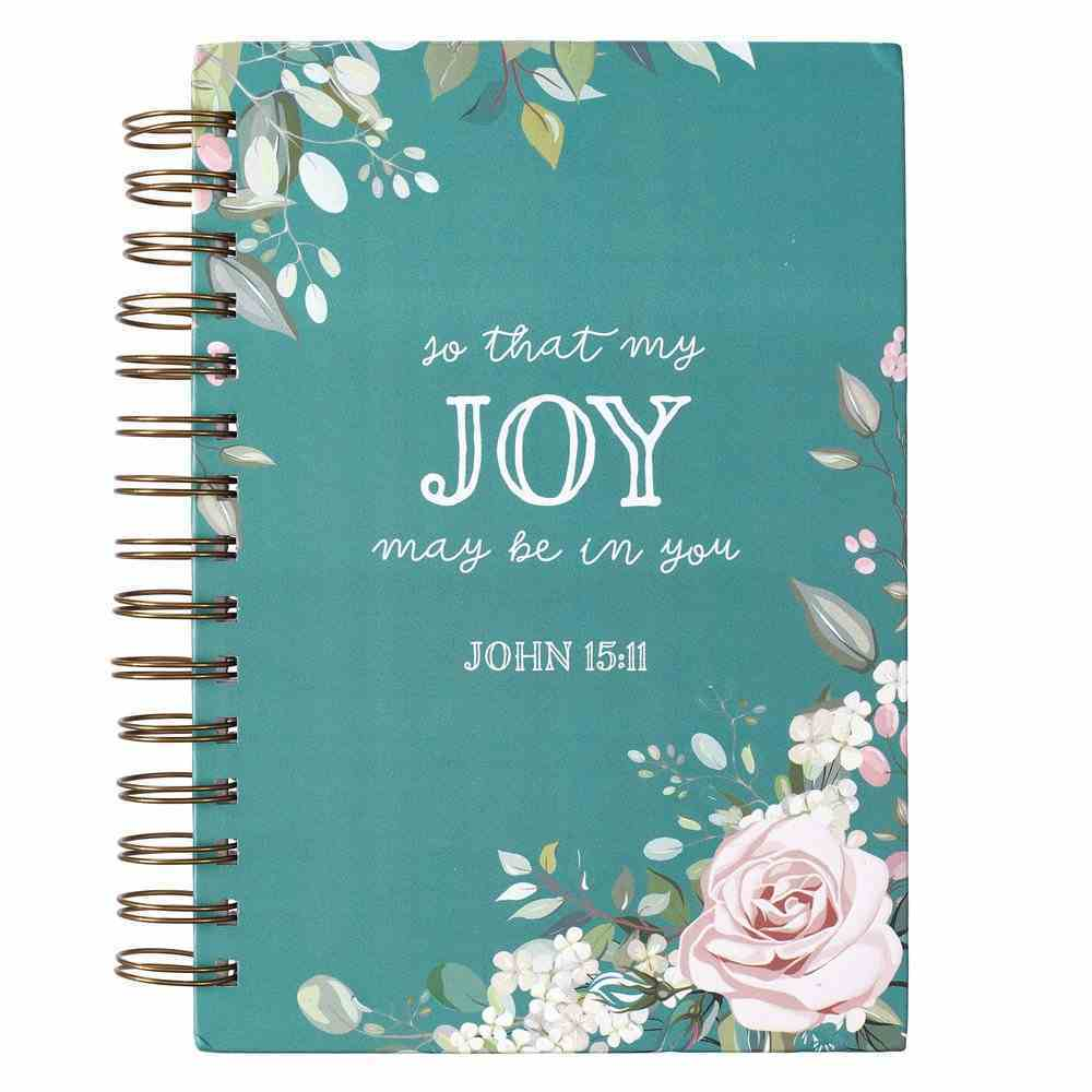 Journal: Joy Teal (John 15:11) (That Joy May Be In You Collection Series) Spiral