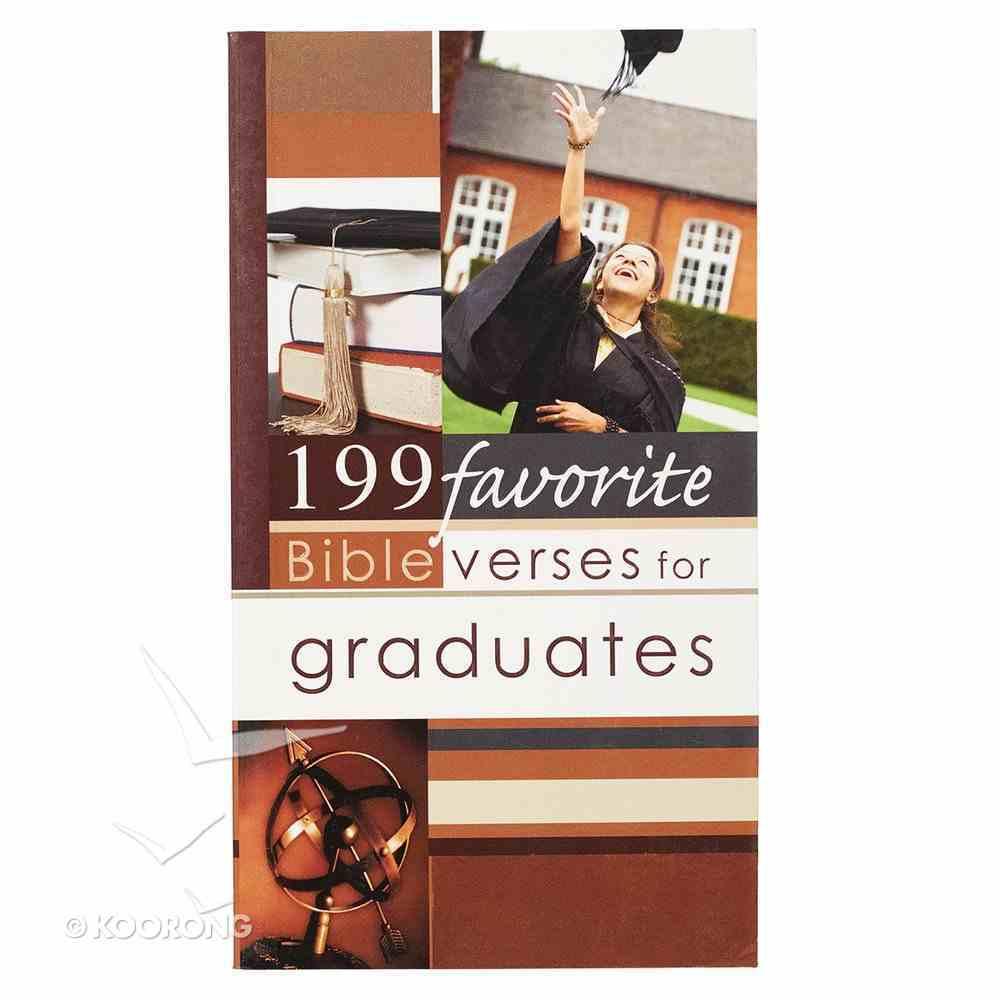 199 Favorite Bible Verses For Graduates Paperback