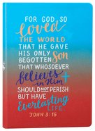 Gradient Tone Pu Journal With Elastic Band: For God So Loved, John 3:16 Hardback