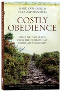 Costly Obedience: What We Can Learn From the Celibate Gay Christian Community Paperback