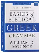 Basics of Biblical Greek Grammar (4th Edition) Hardback
