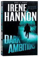 Dark Ambitions (#03 in Code Of Honor Series) Paperback
