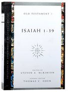 Accs OT: Isaiah 1-39 (Ancient Christian Commentary On Scripture: Old Testament Series) Paperback