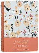 Signature Journal: Find Rest, Peach Flowers Hardback