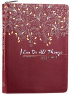 2020 16-Month Weekly Diary/Planner: I Can Do All Things, Burgundy/White Pattern Phil 4:13 (Faux Ziparound) Imitation Leather