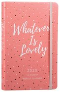 2020 16 Month Weekly Planner: Whatever Is Lovely (Faux) image
