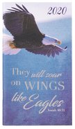 2020 Small 24-Month Daily Diary/Planner: They Will Soar on Wings Like Eagles, Isaiah 40:31 Paperback