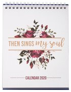 2020 12-Month Small Desktop Calendar: Then Sings My Soul, Floral Spiral
