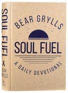 Soul Fuel: A Daily Devotional Hardback