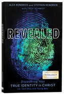 Revealed: Discovering Your True Identity in Christ (For Teen Guys) Paperback