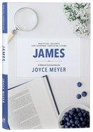 James: A Biblical Study (#02 in Deeper Life Biblical Study Series) Hardback