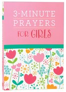 3-Minute Prayers For Girls Paperback