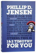 1 & 2 Timothy For You: Protect the Gospel, Pass on the Gospel (God's Word For You Series) Paperback