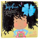 Sophia Sparks: God's Little Inventor
