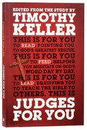 Judges For You: For Reading, For Feeding, For Leading (God's Word For You Series) Paperback