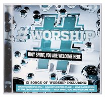 Album Image for #Worship: Holy Spirit, You Are Welcome Here - DISC 1