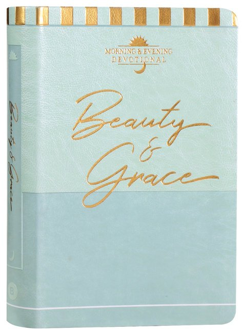 Product: Beauty & Grace: A Morning & Evening Devotional Image