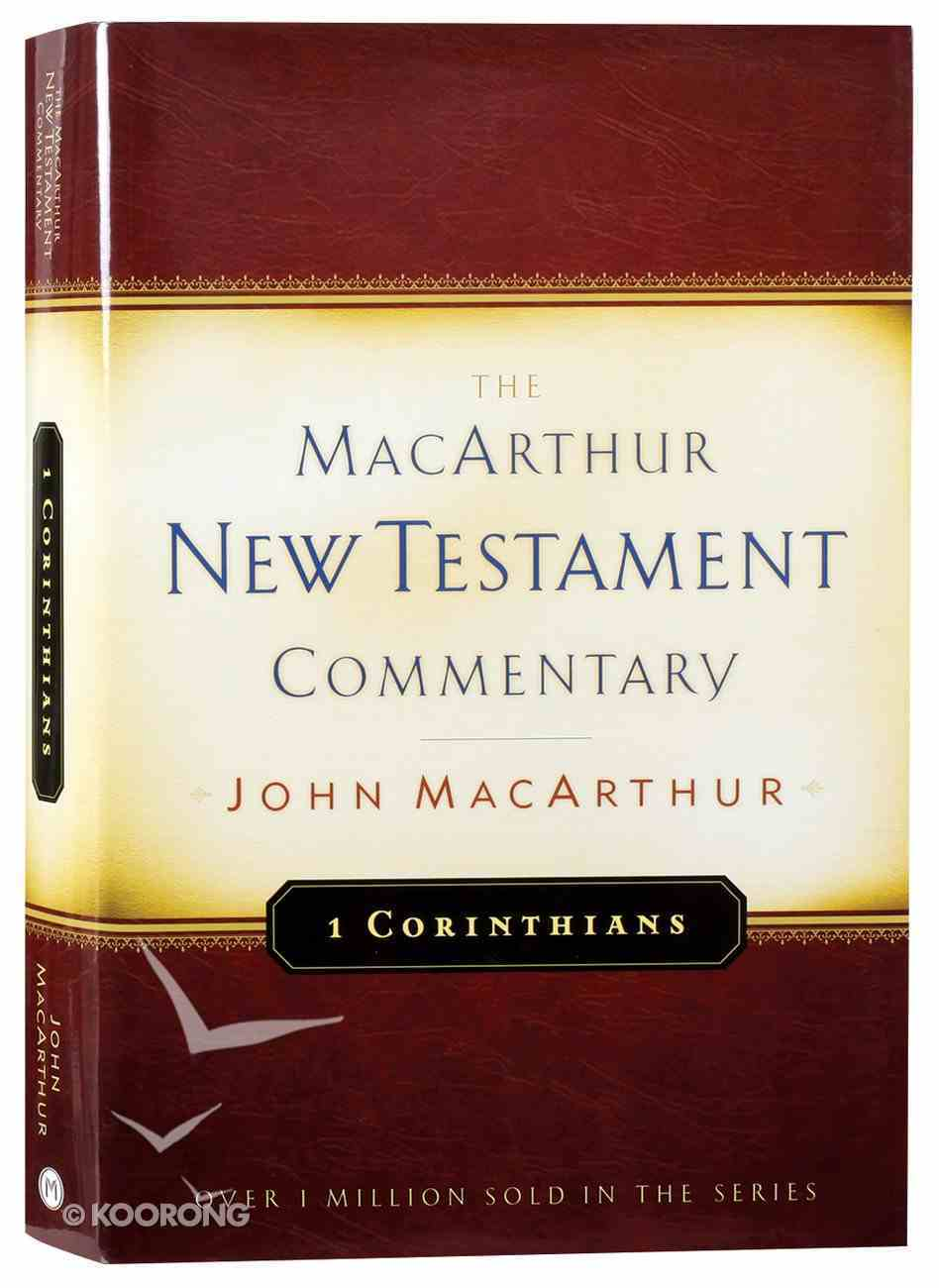 1 Corinthians (Macarthur New Testament Commentary Series) Hardback