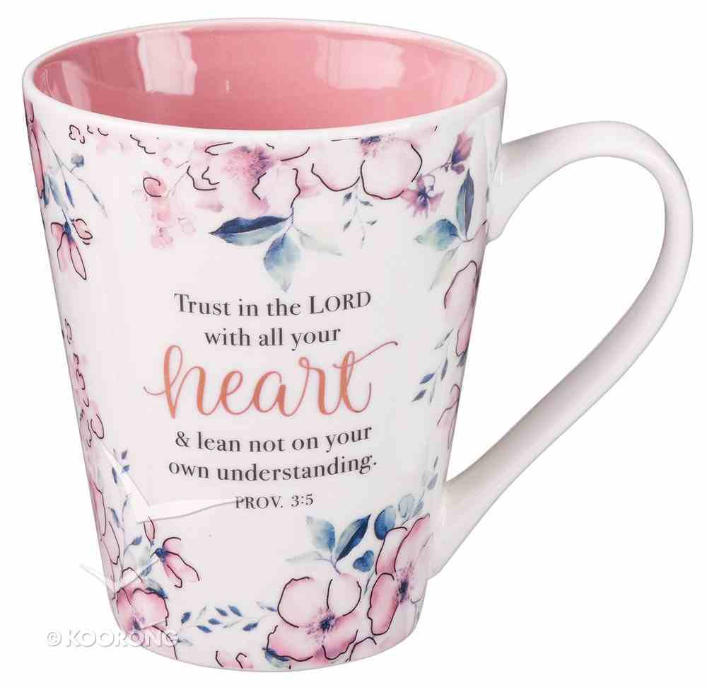 Ceramic Mug: Trust in the Lord, Pink Floral (Proverbs 3:5) (414ml) Homeware