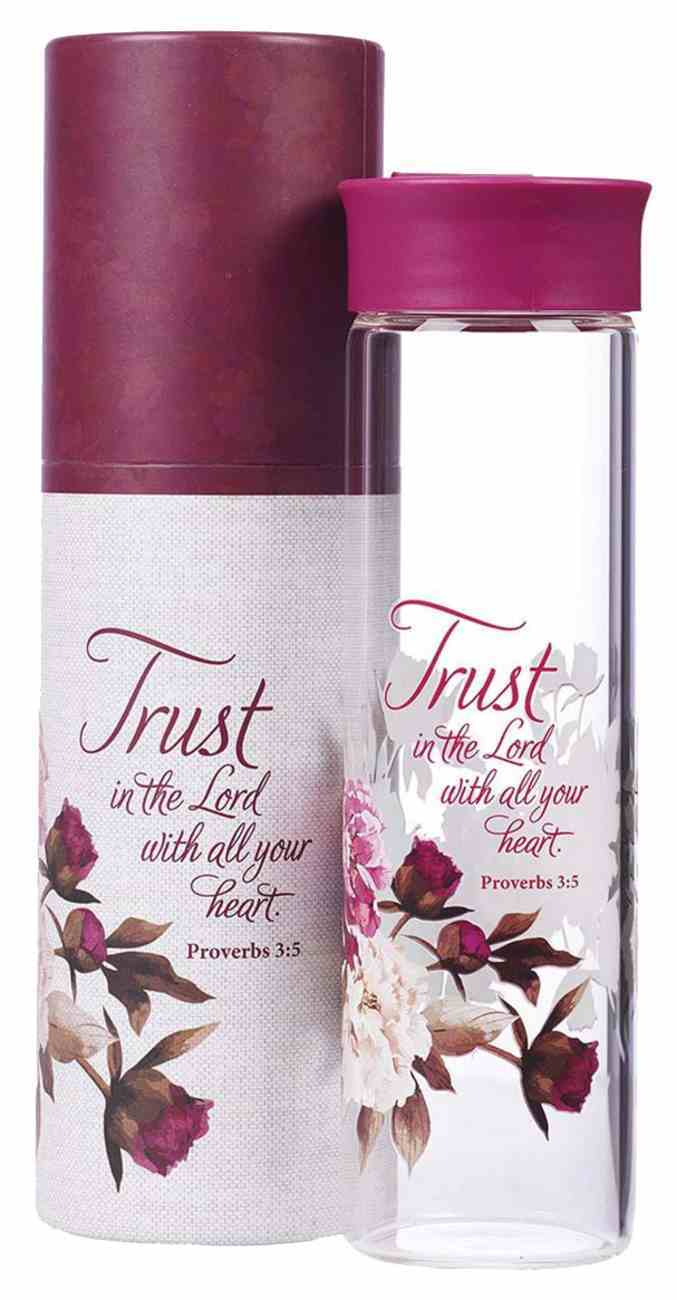 Water Bottle Clear Glass: Trust in the Lord Magenta (Prov 3:5) Homeware