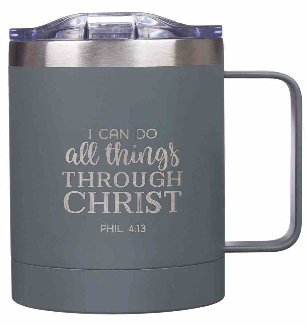 Camp Style Stainless Steel Mug: All Things (Phil 4:13) Gray (325ml) Homeware
