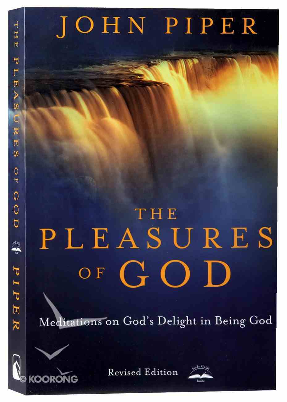 The Pleasures of God (And Expanded) Paperback