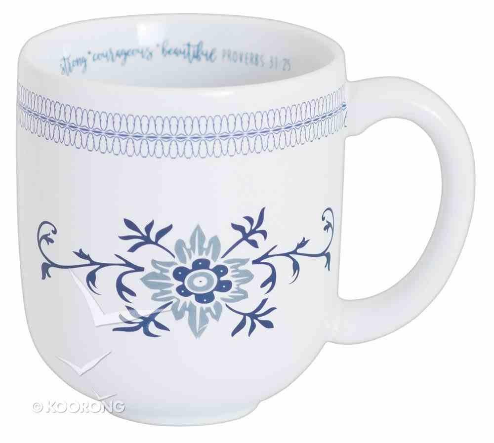 Ceramic Mug: Beautiful, Strong Courageous, Blue/White Homeware