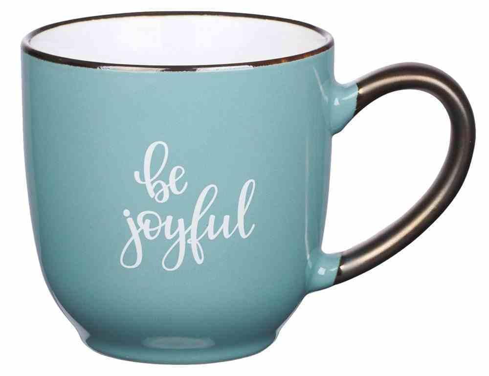 Ceramic Mug: Be Joyful, Teal, 296 Ml (Be Brave Grateful Joyful Series) Homeware