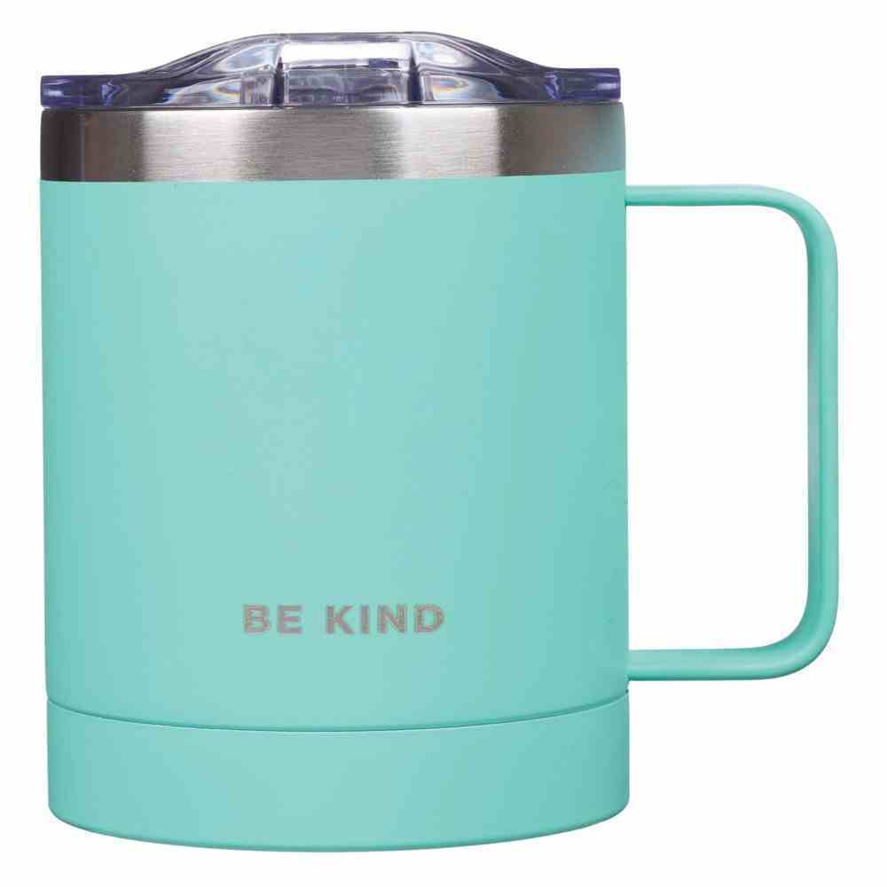 Camp Style Stainless Steel Mug : Be Kind, Teal (325ml) (Be Kind Still Brave Collection) Homeware