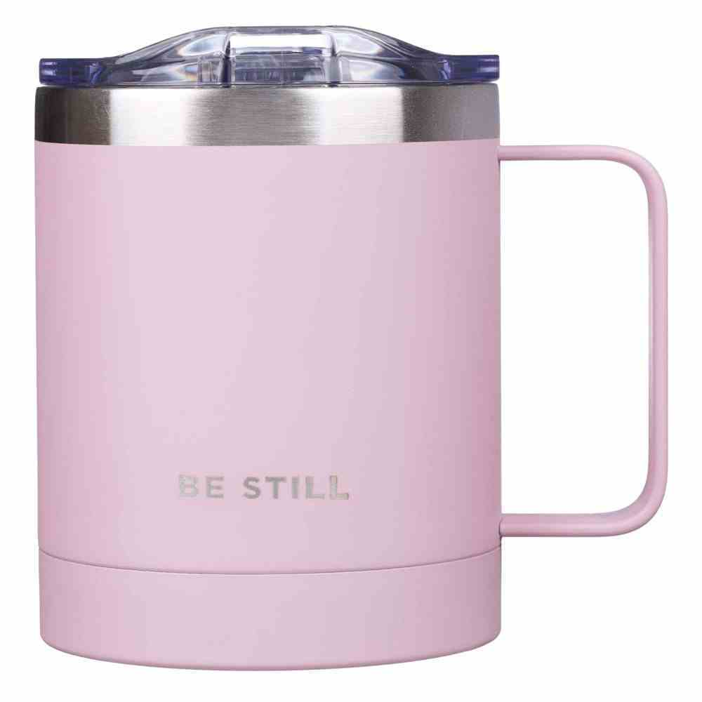 Camp Style Stainless Steel Mug : Be Still, Pink (325ml) (Be Kind Still Brave Collection) Homeware