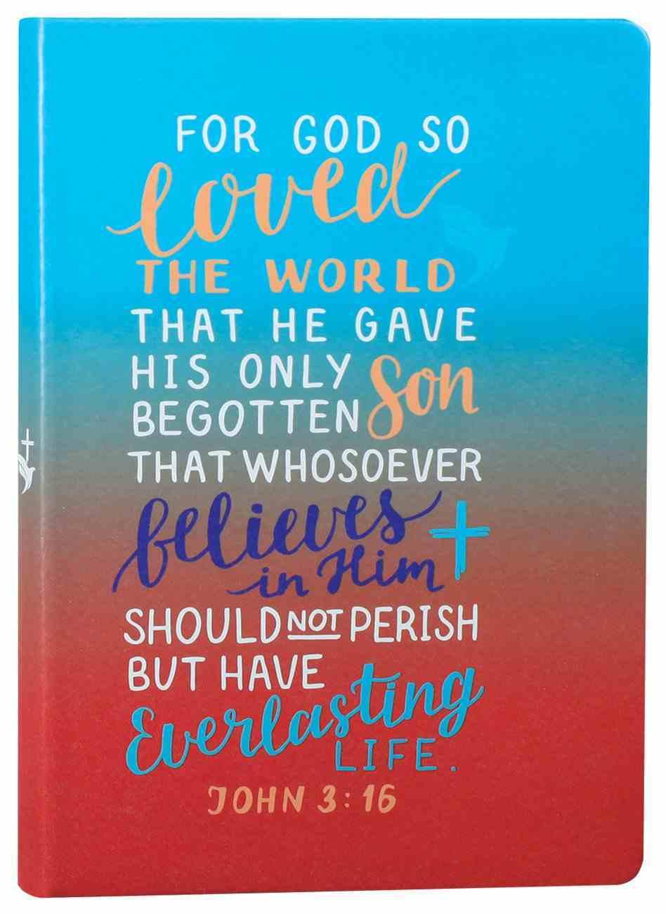 Gradient Tone Pu Journal With Elastic Band: For God So Loved, John 3:16 Hardback