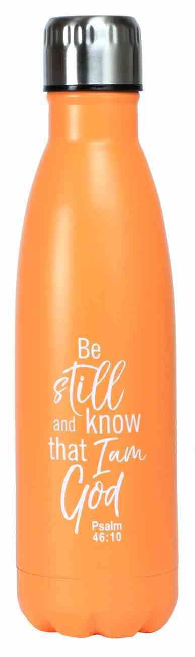Water Bottle 500ml Stainless Steel: Be Still, Orange Homeware