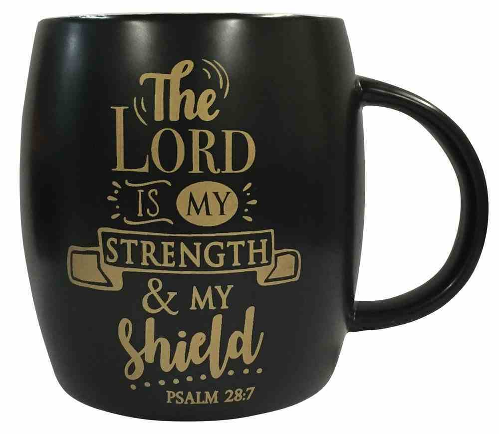 Mug: The Lord is My Strength, Black With Gold, Psalm 28:7 Homeware