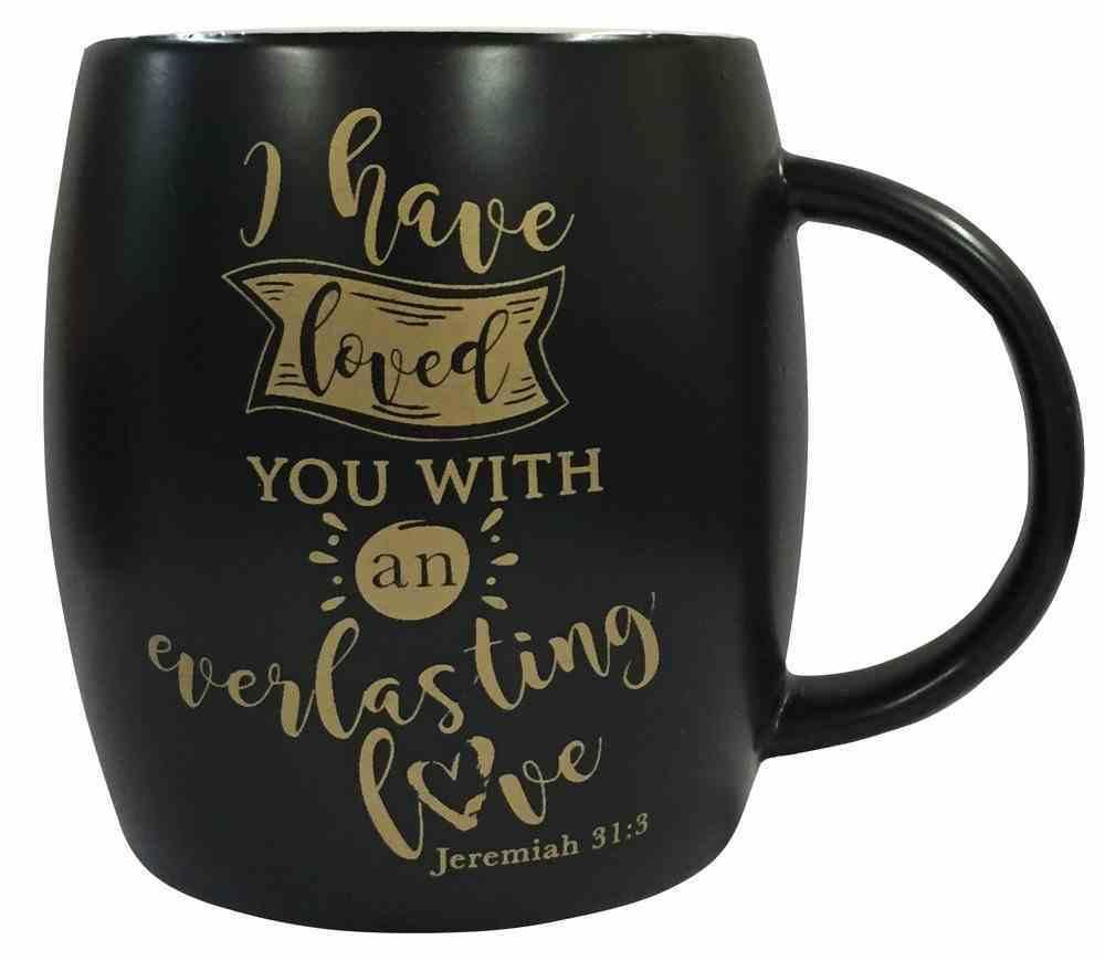 Mug: I Have Loved You, Black With Gold, Jeremiah 31:3 Homeware
