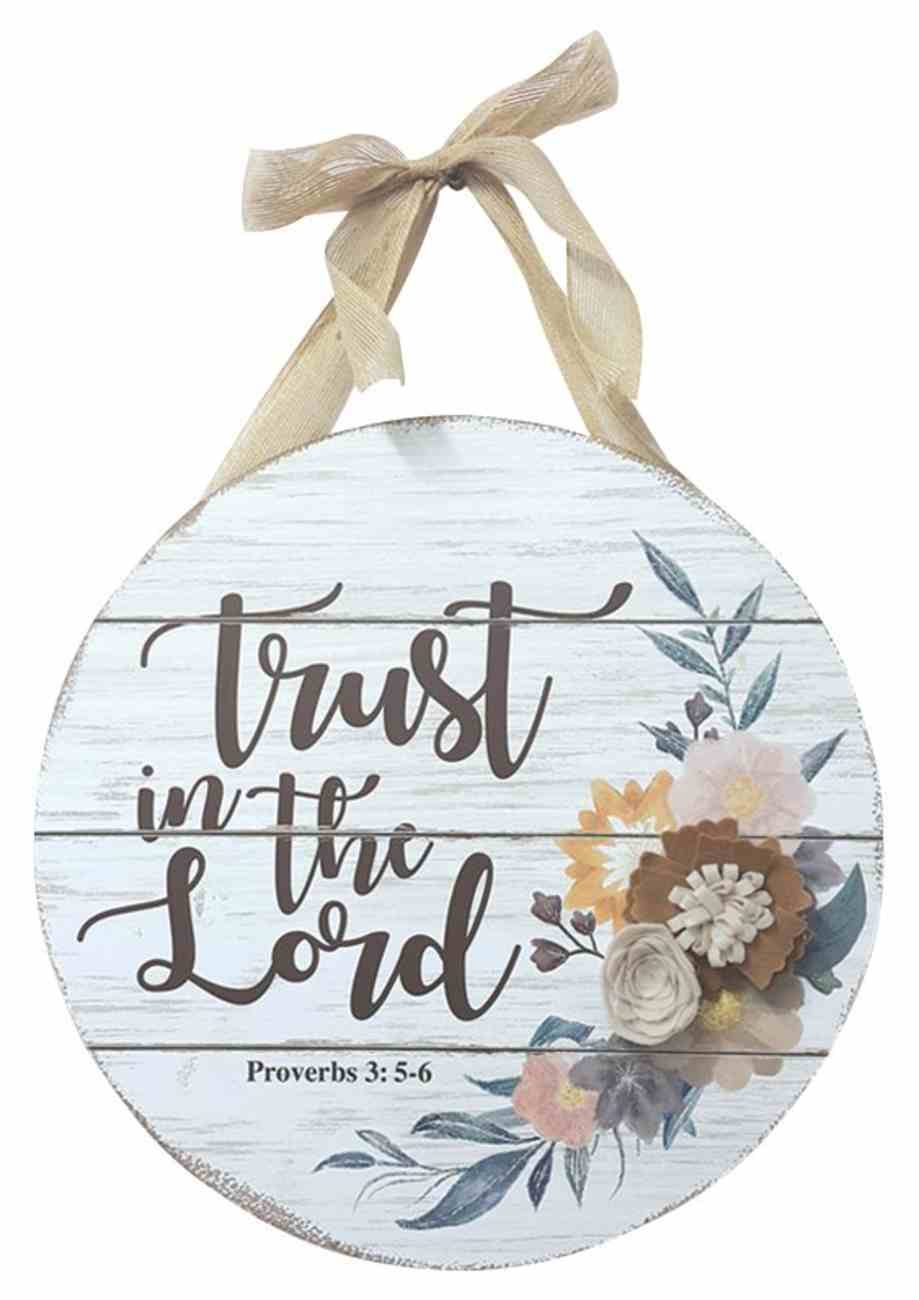 Mdf Wall Art: Trust in the Lord, Proverbs 3:5-6, Round Plaque