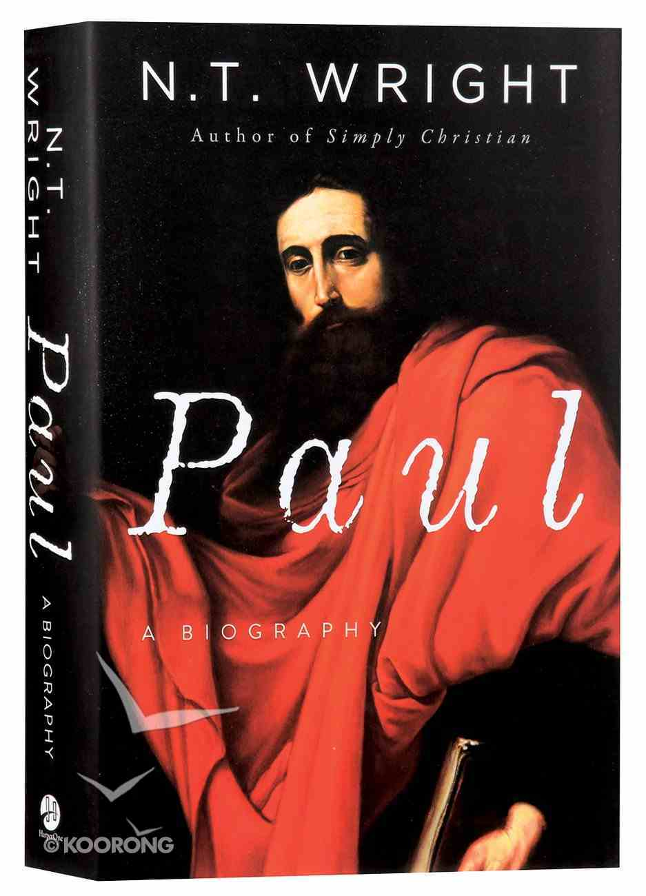 Paul: A Biography Paperback