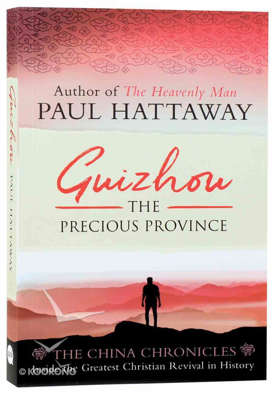 Guizhou: The Precious Province (#02 in China Chronicles Series) Paperback