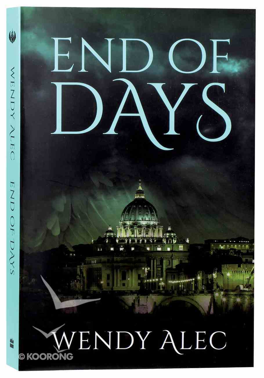 End of Days (#03 in Chronicles Of Brothers - The Trilogy Series) Paperback