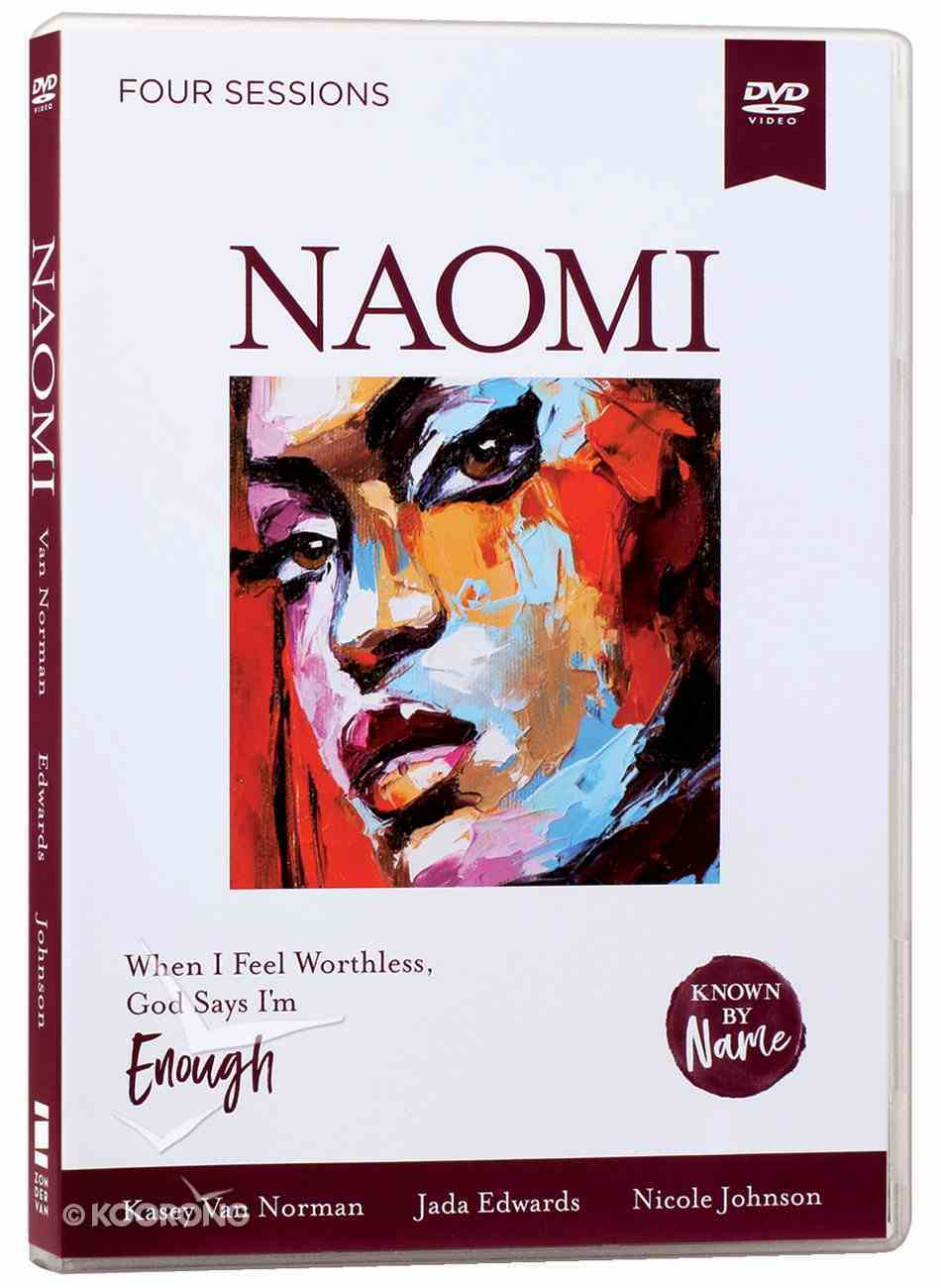 Naomi : When I Feel Worthless, God Says I'm Enough (DVD Study) (Known By Name Series) DVD