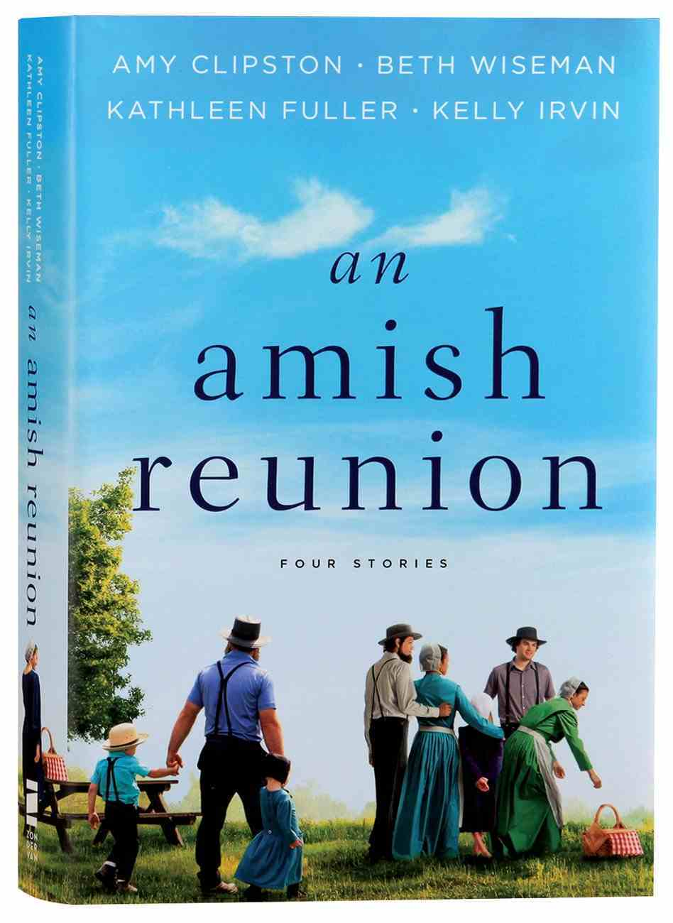 An Amish Reunion: Four Stories Hardback