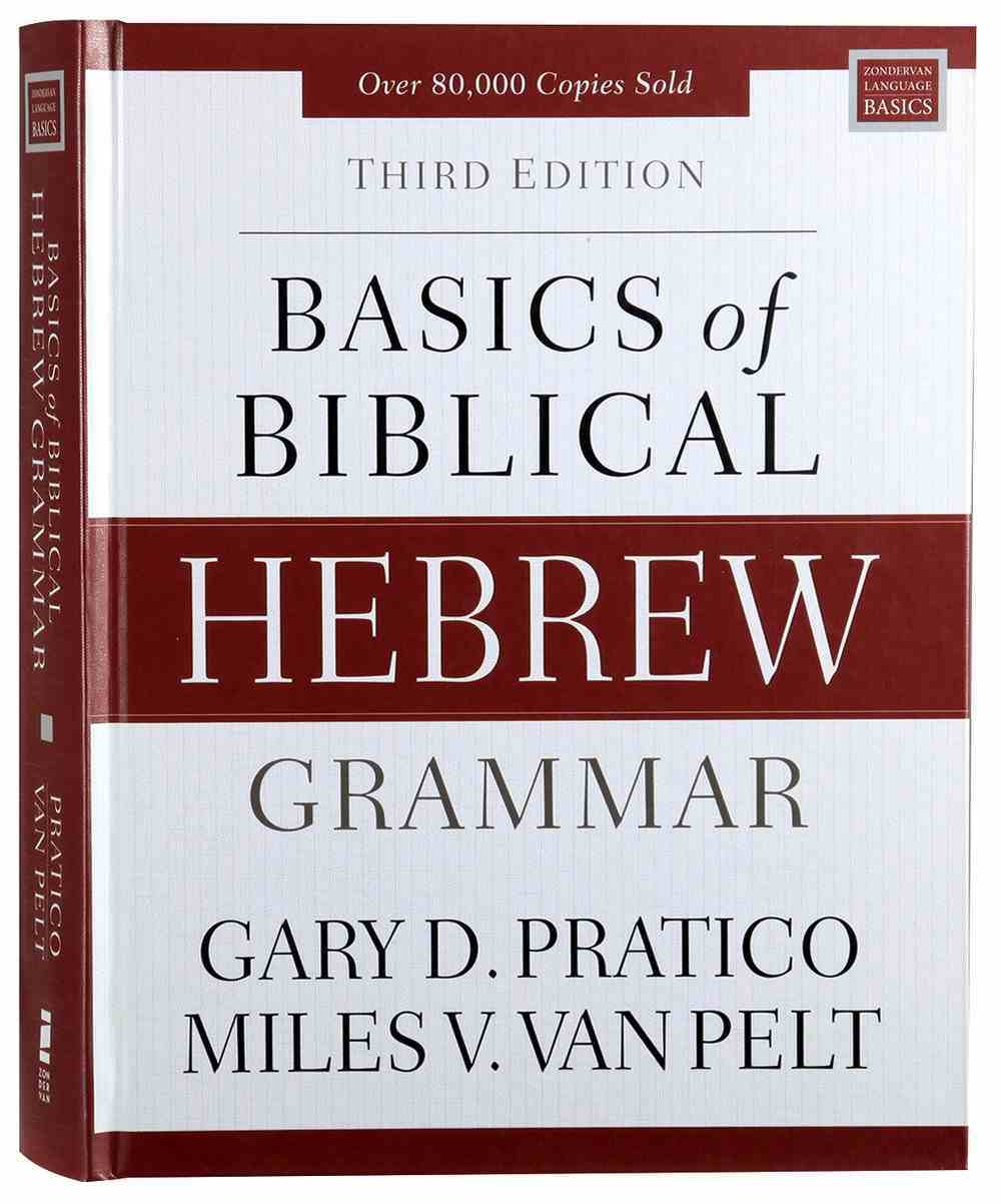 Basics of Biblical Hebrew Grammar (3rd Edition) Hardback